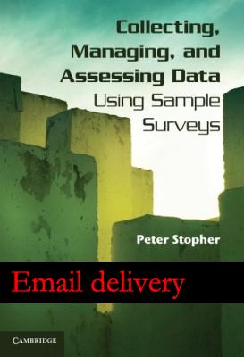 Toplama, yönetmek, ve değerlendirme kullanarak veri örnek anketler