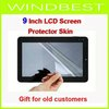 Gift for old customers Freeshipping Screen Protector film Skin for 9 inch LCD ipad MID Tablet PC Apad Notebook dropshipping