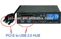 PCI express pci-e usb 3.0 hub with 5.25 internal USB2.0 all in one Card Reader+SATA+LCD+2 FANS