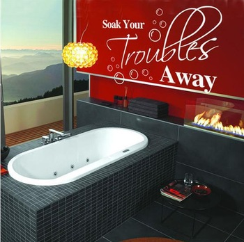 wholesale=40%Discount Off/ZooYoo8046/60*40cm Soak Your Troubles Away Quote/Car Stickers Vinyl Wall Art Decals/Home Decor