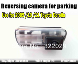 Free shipping Rearview camera use for 2009 /10 /11Toyota Corolla Special reversing camera with Day/Night LED Sensor(China (Mainland))