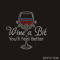 "Free Shipping 19x17.7cm 20pcs/lot ""Wine a bit"" Rhinestones Heat Transfer Design Iron On Motifs patches Free Custom Design"
