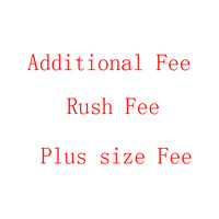 Plus Size Fee Rush Fee Addentional Fee Extra Fee