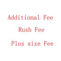 Plus Size Fee Rush Fee Addentional Fee Extra Fee