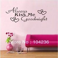 2013New Original Design-Always Kiss Me Goodnight/Removable Wall Decals /Waterpoof Wall Sticker 8053