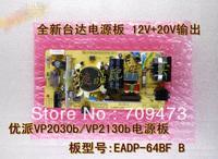 VP2030B Power Supply Board EADP-64BF B  free shipping
