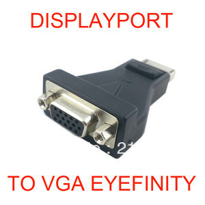 DP DisplayPort Display Port to VGA Adapter Eyefinity