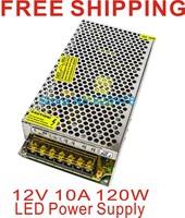 120W 10A Switching Power Supply,100~120V/200~240V AC input,12V Output+free shipping