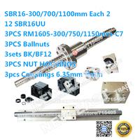 SBR16 -300/700/1100mm each2+12pcs SBR16UU +3sets RM1605 -300/750/1150mm ballscrews+3sets BK/BF12+3 NUT HOUSINGS+3 couplings