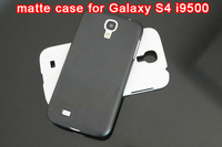 Matte Plastic Case for Samsung Galaxy S4 i9500 via DHL 200pcs/lot