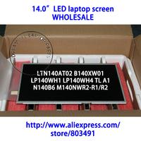 "14.0"" LED laptop screen WHOLESALE, WXGA HD, LTN140AT02 B140XW01 LP140WH1 LP140WH4 TL A1 N140B6"