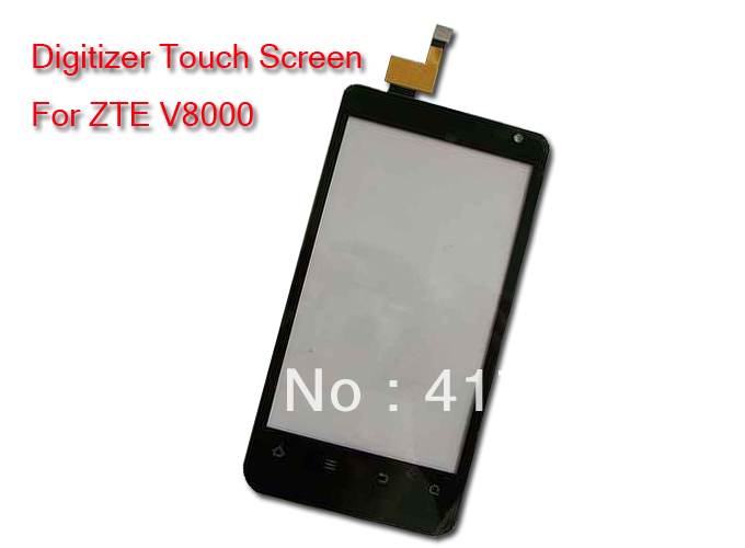 Touch Screen Digitizer For ZTE V8000 High quality, Free shipping via Hongkong post(China (Mainland))