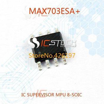 MAX703ESA IC SUPERVISOR MPU 8-SOIC 703 MAX703 MAX703E MAX703ES 703E X703