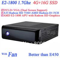 free shipping cheap slim home pc AMD E2-1800 APU CPU include SECC 4G RAM 16G SSD ATI Radeon HD 7340 graphic Windows or Linux