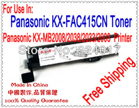 Free Shipping Toner Cartridge For Panasonic KX-MB2008CN/2038CN/2003CN/2033CN Laser Printer,Use For Panasonic KX-FAC415CN Toner