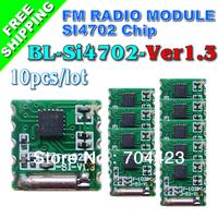 FREE SHIPPING 10PCS/LOT FM receiver module Silicon Si4702 chip TJ-FL102BC Ver1.3  Radio module
