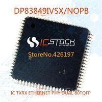 DP83849IVSX/NOPB IC TXRX ETHERNET PHY DUAL 80TQFP DP83849IVSX 83849 DP83849 DP83849I DP83849IV 83849I
