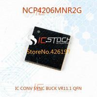 NCP4206MNR2G IC CONV SYNC BUCK VR11.1 QFN 4206 NCP4206 3pcs