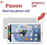 Big discount!!9 inch P2000 MTK6572 2G phone calling tablet pc dual camera dual SIM card slot dual core 512M+2G GPS free shipping
