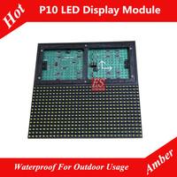 Rainproof P10 Yellow / Orange / Amber LED Board Module Size 320 x 160mm 1/4 Scan