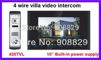 "10 inch  4 wire villa Video Door Phone Intercom System10"" Doorbell 420TVL outdoor camera 2outdoor cameras and 4 indoor monitors"