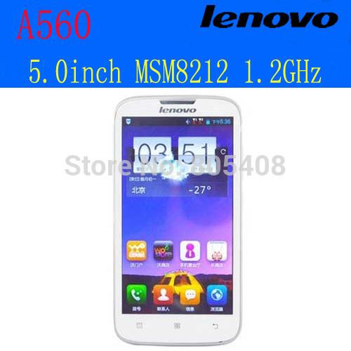 Original Lenovo A560 Android 4.3 Smart Phone MSM8212 Quad Core 5.0inch IPS Screen GSM WCDMA cell phone lenovo A560 cheapest(China (Mainland))