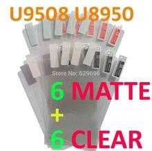 12PCS Total 6PCS Ultra CLEAR + 6PCS Matte Screen protection film Anti-Glare Screen Protector For Huawei U9508 U8950