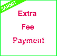 Extra Fee Payment for Your Order