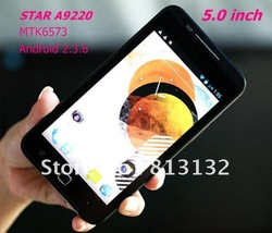 6506 Free shipping STAR A9220 5.0 inch quality capacitive screen MTK6573 Android 2.3, With TV ,3G, GPS, WiFi mobile phone(China (Mainland))