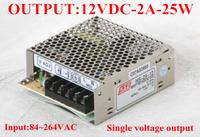12V 25W 2A power supply AC-DC power suply 100~240V input