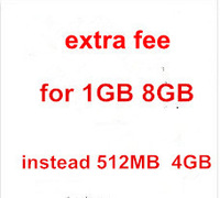 extra fee for specific laptop with 1GB ram and 8GB rom instead of 512MB and 4GB rom