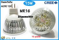 Factory directly sale 10pcs/lot CREE Bulb led bulb MR16 15w 5x3W AC/DC 12V Dimmable led Light led lamp spotlight free shipping