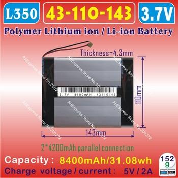 [L350] 3.7V,8400mAH,[43110143] PLIB (polymer lithium ion battery ) Li-ion battery for onda,cube,ainol,PIPO tablet pc,E-BOOK