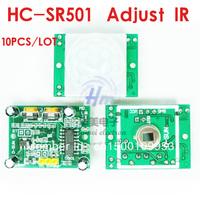 Free Ship, 10PCS/ LOT HCSR501 HC SR501 NEW Adjust Infrared IR PIR Motion Sensor Detector Module Security Motion HC-SR501