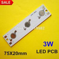 30pcs/lot, 3W LED PCB, strip type 75X20mm use for 3pcs high power LEDs, aluminum plate base board, LED 3W DIY PCB, free shipping