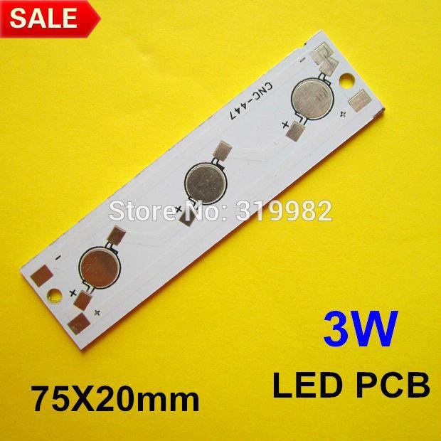 30pcs/lot, 3W LED PCB, strip type 75X20mm use for 3pcs high power LEDs, aluminum plate base board, LED 3W DIY PCB, free shipping(China (Mainland))