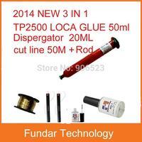 free shipping 2014 New 3 in 1 LOCA UV glue 50g with Glue Remover Dispergator Screen glue Golden Cutting Wire 50M