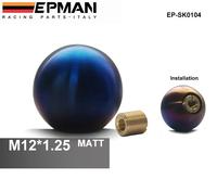 EPMAN - (M12*1.25) High quality Full Titanium shift knobs/shift knob/ gears header parts EP-SK0104