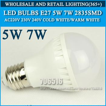 10PCS/lot led bulb lamp lights E27 5w 7w 9w 2835SMD AC220V 230V 240V Cold white/warm white Free shipping