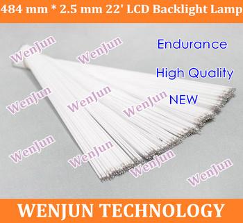 Free shipping Supper Light CCFL 484 mm * 2.5 mm 22' LCD Backlight Lamp 10pcs/lot  CCFL backlight