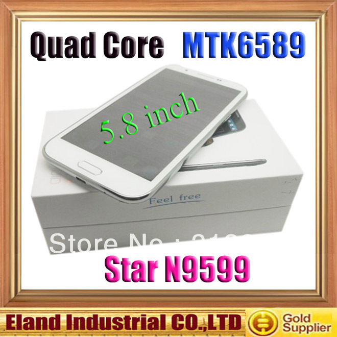 Hotsale Quad Core Star N9599 Andriod smartphone 5.7 inch Dual camera Capacitive Screen(China (Mainland))