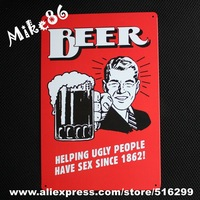 [ Mike86 ] Beer Have sex since 1862 Vintage Metal signs wall Craft  decor Home Office Bar Iron Paintin B-111 Mix order 20*30 CM
