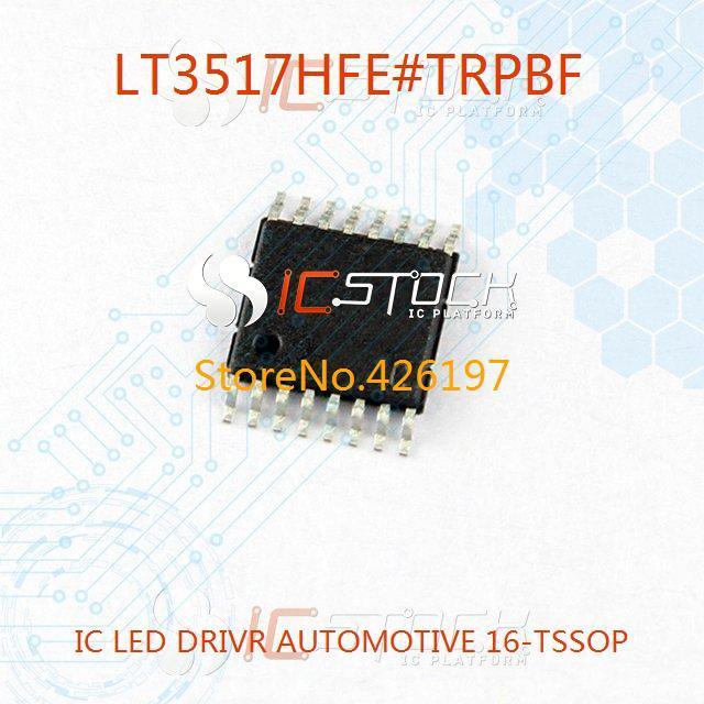 LT3517HFE#TRPBF IC LED DRIVR AUTOMOTIVE 16-TSSOP LT3517HFE 3517 LT3517 1pcs(China (Mainland))