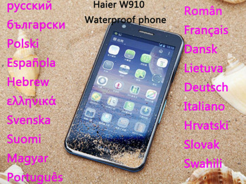 "in stock Haier W910 Android waterproof mobile Cell phone Qualcomm 4.5"" Gorilla glass Retina screen 1280*720 1GB Russian polish"