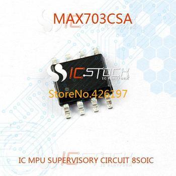 MAX703CSA IC MPU SUPERVISORY CIRCUIT 8SOIC 703 MAX703 1pcs
