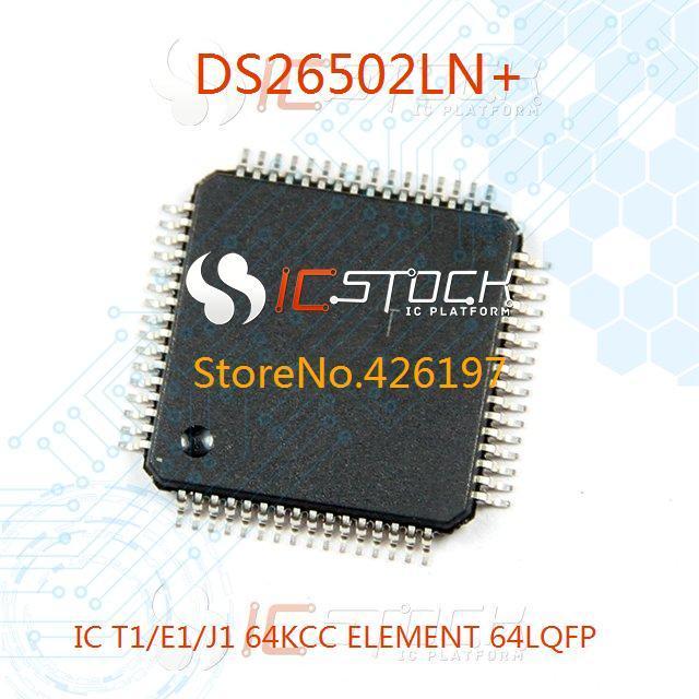 DS26502LN IC T1/E1/J1 64KCC ELEMENT 64LQFP 26502 DS26502 DS26502L 1pcs(China (Mainland))