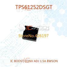 TPS61252DSGT IC BOOST CONV ADJ 1.5A 8WSON TPS61252DSGT 61252 TPS61252 TPS61252D TPS61252DS 61252D