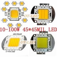 Freeshipping!10PCS/lot 10W 20W 30W 50W 100W 45MIL White/Warm White/ LED Emitter Chip  DIY Lamps