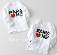 Hot sell  New  Baby T-shirt Boy Girl Long-Sleeve Shirt 2 designs Wholesale PaPa MaMa love Me ,(48 pcs/lot)