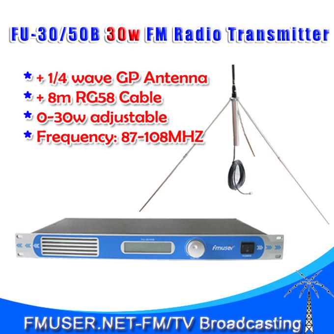 30w Professional FM transmitter FU-30/50B 0-30w adjustable PLL stereo FM Radio broadcast+1/4 wave GP antenna KIT(China (Mainland))